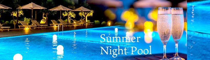 【Summer Night Pool】2020